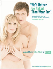 """We'd Rather Go Naked Than wear Fur"""