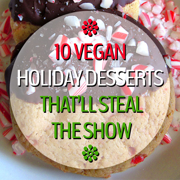 10-Vegan-Holiday-Desserts-That'll-Steal-The-Show