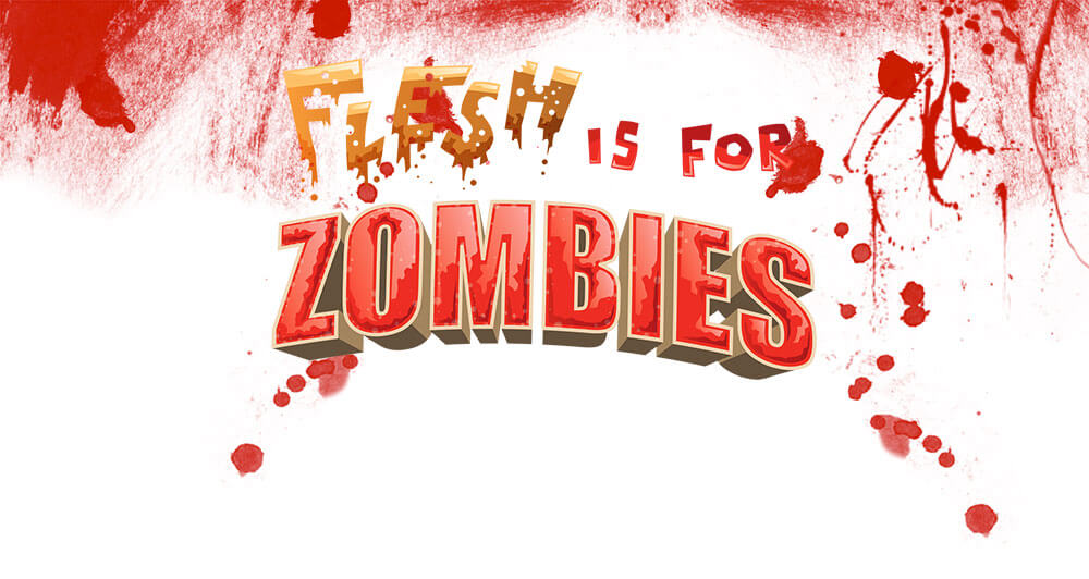 flesh is for zombies header